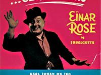 Einar Rose og Jubelgutta: ...Serru-serru