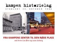 """Plakat for temamøtet """"Fra Kampens senter til Den røde plass"""""""